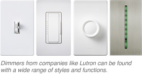Dimmers can be found with a variety of designs and functions